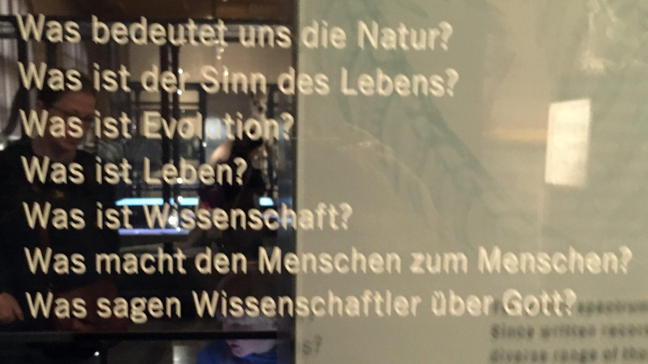 Die großen Fragen der Menschheit im Museum für Naturkunde, Berlin ©K. Schwahlen 2019